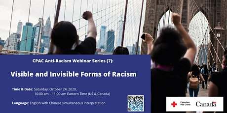 CPAC Anti-Racism Webinar Series (7): Visible and Invisible Forms of Racism tickets