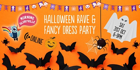 Morning Gloryville Halloween Rave & Fancy Dress Party tickets