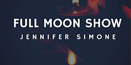 The Moon Show Series with Jennifer Simone tickets