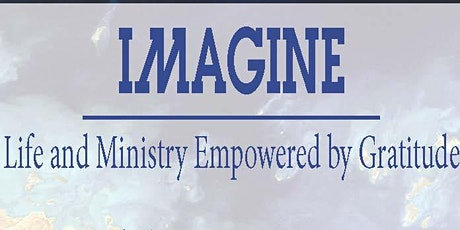 IMAGINE - Empowered by Gratitude-6-week online training for PASTORS (TUES) tickets