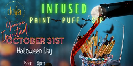 Doja Infused: Paint,Puff,Sip (The Halloween Edition) tickets