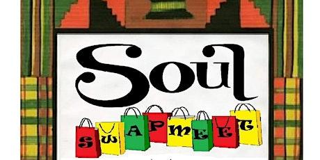Soul Swapmeet $1.00 Admission boletos