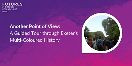 Another Point of View: A Guided Tour through Exeter's Multi-Colored History tickets