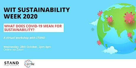 WIT SUSTAINABILITY WEEK: COVID-19's Impact on Sustainability tickets