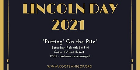 """""""Putting' On the Ritz"""" - Lincoln Day 2021 tickets"""