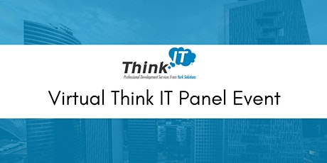 10.30.20 Virtual Think IT Panel Event tickets