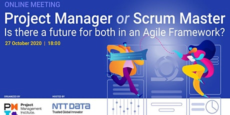 PMI Meeting powered by NTT DATA,   Project Manager or Scrum Master? tickets