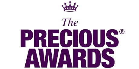 The 14th Annual PRECIOUS Awards tickets