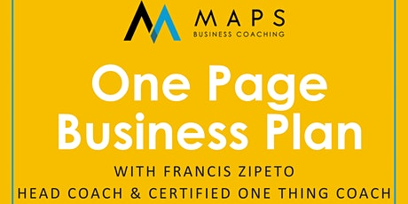 The ONE Page Business Plan with Francis Zipeto of MAPS Business Coaching entradas