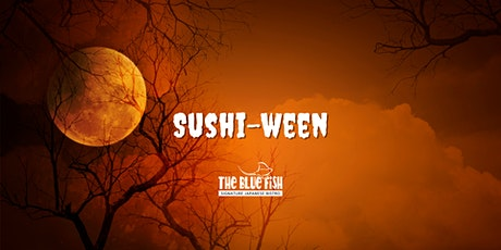 Sushi-ween at The Blue Fish Boca in Mizner Park tickets