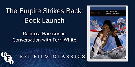 The Empire Strikes Back Book Launch tickets