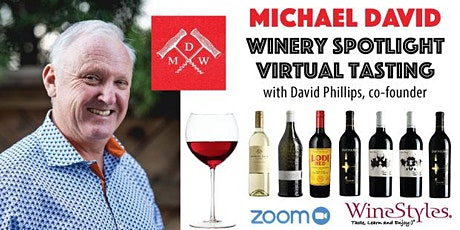 Virtual Winery Spotlight: Michael David Winery tickets