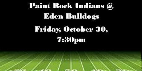 Paint Rock Indians @ Eden Bulldogs tickets