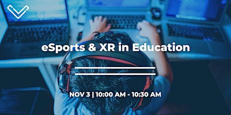 eSports & XR in Education tickets