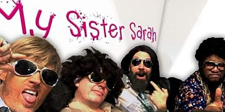 My Sister Sarah Party Band w/ JFrost5 tickets