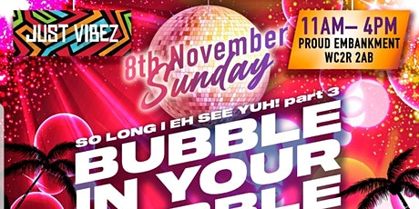 Just Vibez - BUBBLE IN YOUR BUBBLE! Brunch party! CARIBBEAN FOOD INCLUDED! tickets