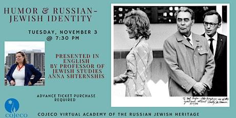Humor and Russian-Jewish Identity tickets