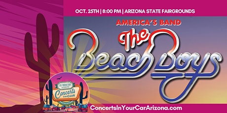THE BEACH BOYS -  8 PM PHOENIX - Concerts In Your Car - LIVE ON STAGE tickets