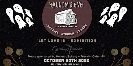 Hallow's Eve Walk Through - Full House Art Installation tickets