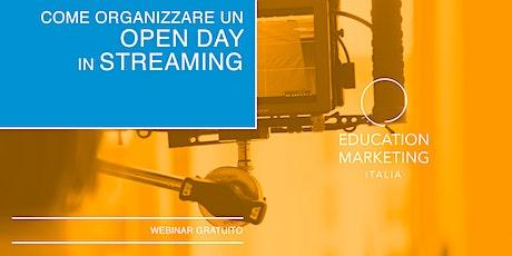 Come Organizzare un Open Day in Streaming · Webinar Gratuito biglietti