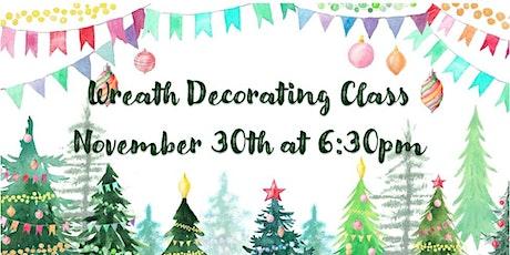November 30th Wreath Decorating Workshop tickets