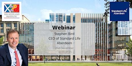 Stephen Bird Webinar - CEO of Standard Life Aberdeen tickets
