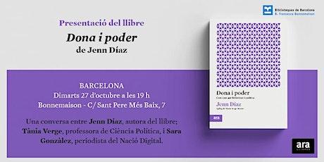 Dona i poder, una conversa entre Jenn Díaz, Sara Gonzàlez i Tània Verge tickets