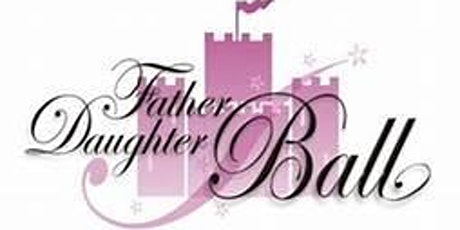 Virtual Father Daughter Princess Ball 2021 tickets
