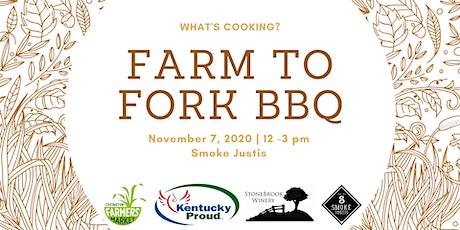 Farm to Fork BBQ tickets