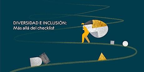 Diversidad e inclusión: más allá del checklist entradas