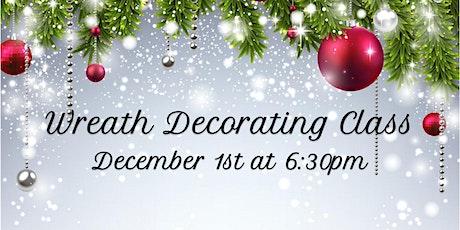 December 1st Wreath Decorating Workshop tickets