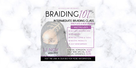 Intermediate Braiding Class (Knotless & Box Braids) tickets