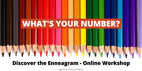 What's Your Number? - Discover the Enneagram - Online Workshop tickets