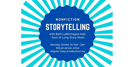 Nonfiction Storytelling: a communications workshop tickets