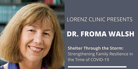 Dr. Froma Walsh - Lorenz Clinic 4th Annual Invited Practitioner Conference tickets
