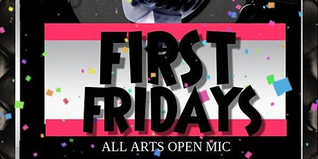 FIRST FRIDAYS OPEN MIC AT C&S SIGNATURE EVENTS tickets