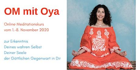 OM mit Oya online Meditationskurs Tickets