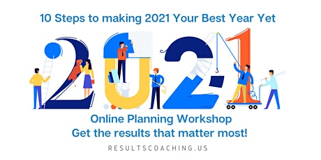 10 steps to  make 2021 your best year yet - Online Planning Workshop tickets