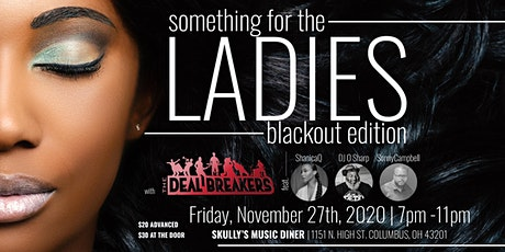 "Something For The Ladies ""Blackout Edition"" tickets"