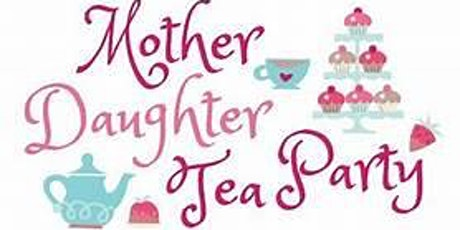 Virtual Mother Daughter Tea Party tickets