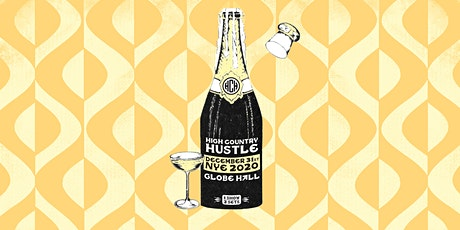 High Country Hustle -- NYE tickets
