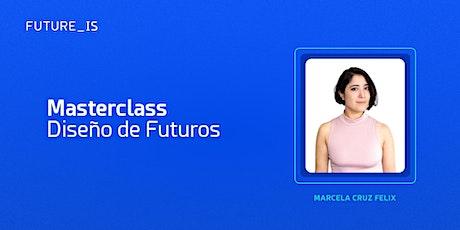 Masterclass |Diseño de Futuros entradas