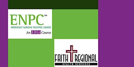 2021 Emergency Nursing Pediatric (ENPC) 2-Day Course  *5th Edition* tickets