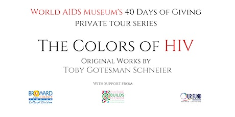 The Colors of HIV Private Tour Series tickets