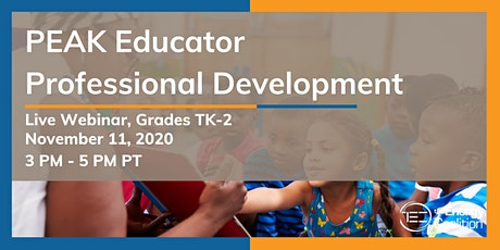 PEAK Educator Professional Development (Grades TK-2) tickets