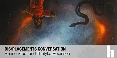 Dis/placements Conversation | Renée Stout + Thetyka Robinson tickets