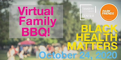 Black Family (Virtual) BBQ ​ tickets