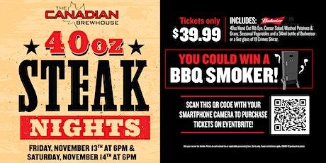 40oz Steak Night (Red Deer) - Saturday tickets