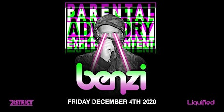Parental Advisory w/ BENZI | Friday December 4th | District Atlanta tickets
