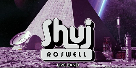 Shuj Roswell -- Late Show tickets